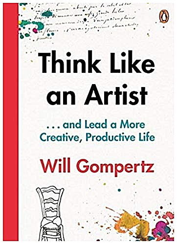 Think Like an Artist' by Will Gompertz