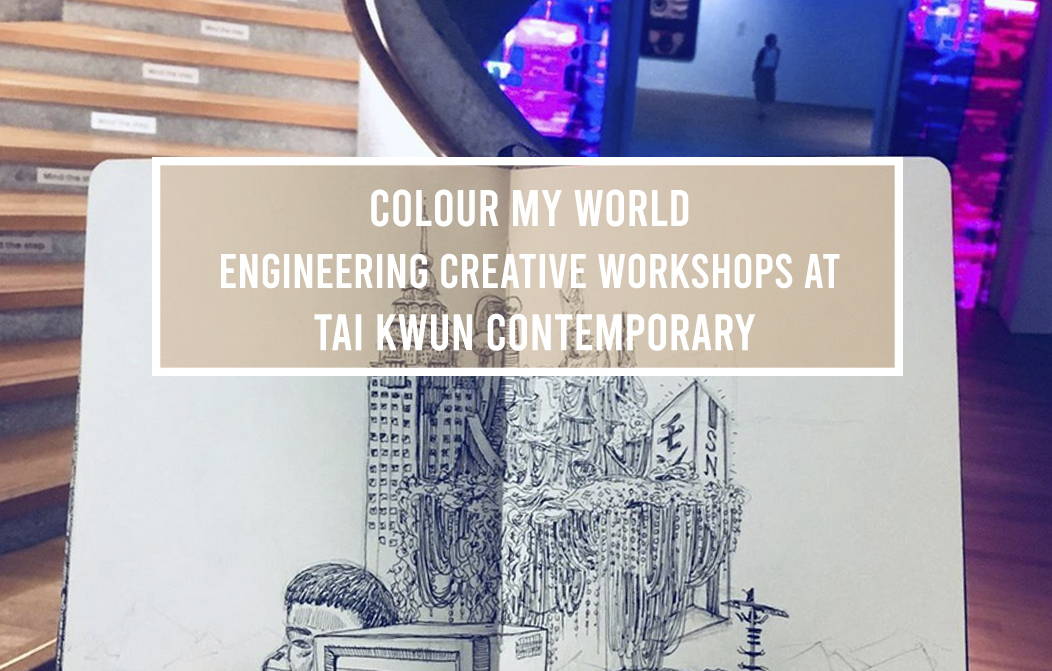 Colour My World Engineering Creative Workshops at Tai Kwun Contemporary Family Day