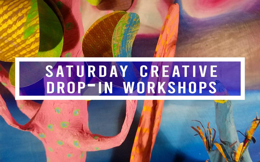 Saturday Creative Drop-In Workshops